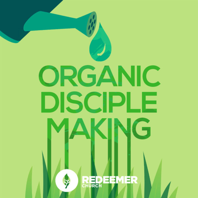 Organic Disciple Making